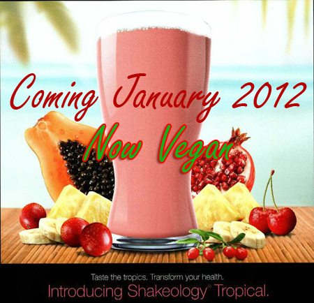 Tropical Shakeology Update!